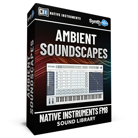 SCL51 - Ambient Soundscapes - Native Instruments FM8