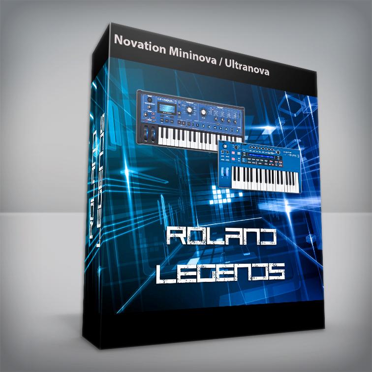 Roland legends - Novation Mininova / Ultranova