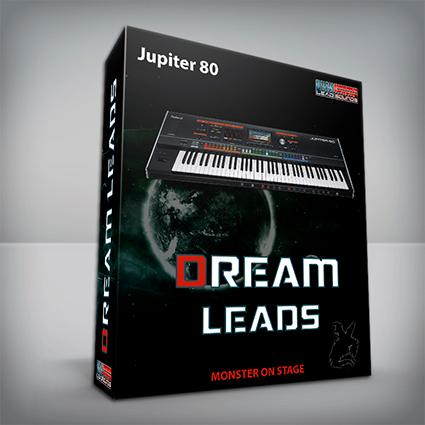 Dream Leads - Roland Jupiter 80