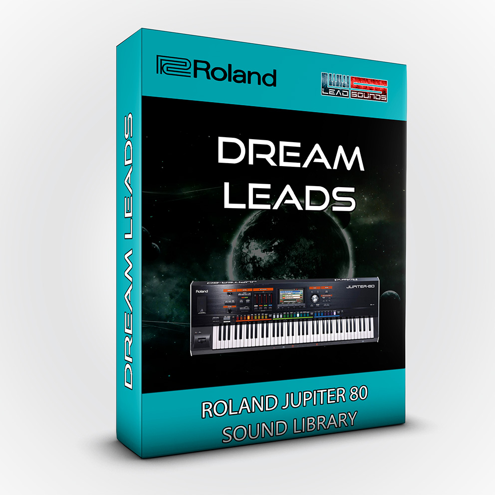 Dream Leads - Roland Jupiter 80