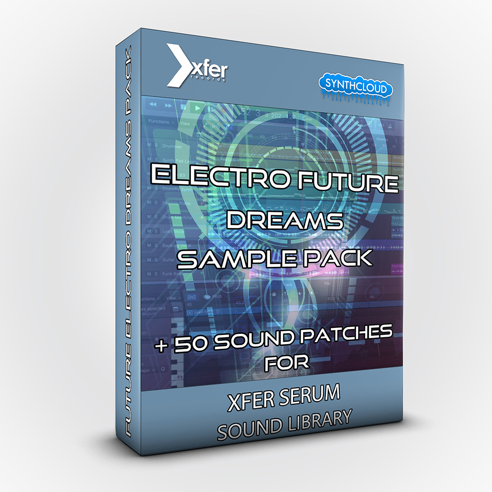 synthcloud_xfer_serum_future_electro_dreams_pack
